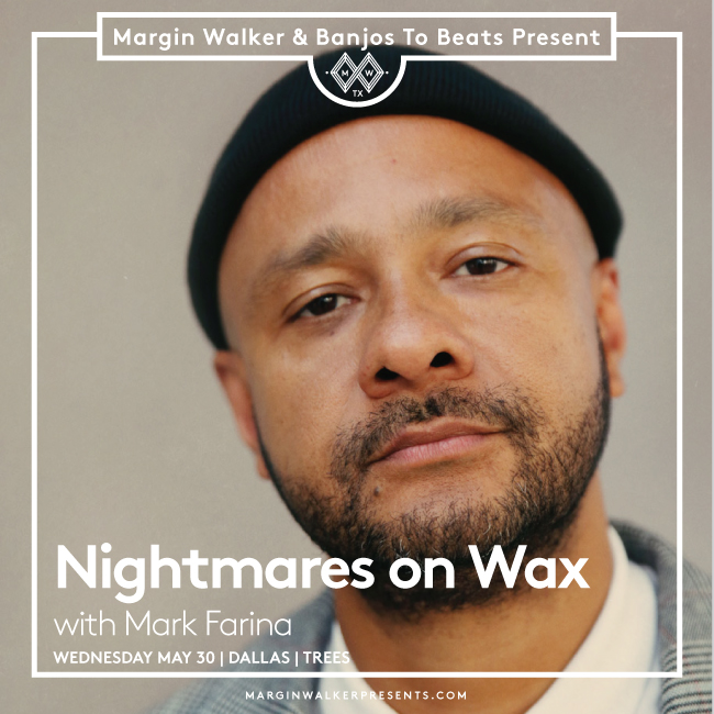 Nightmares on Wax Dallas TX